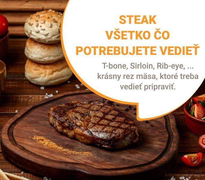 Steak – všetko, čo potrebujte vedieť