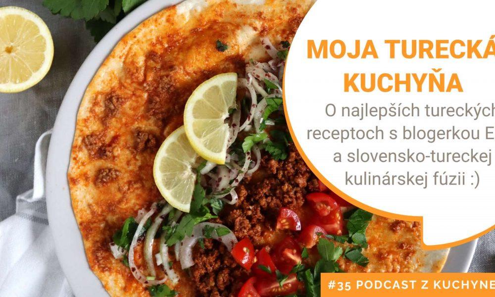 Moja turecká kuchyňa
