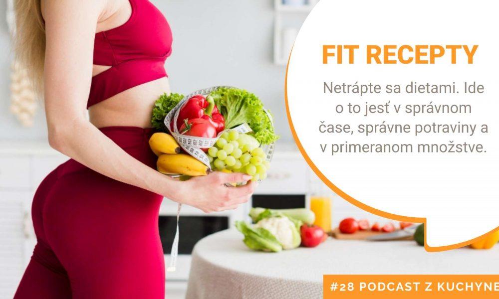 Fit recepty – ako sa stravovať bez diéty